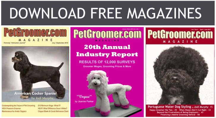 Download Free PetGroomer.com Magazines for Professional Groomers and Stylists